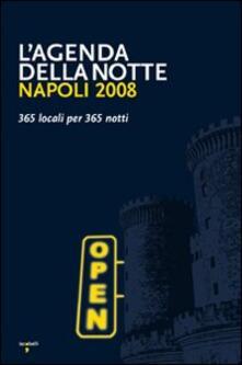 Napoli 2008. 365 locali per 365 notti