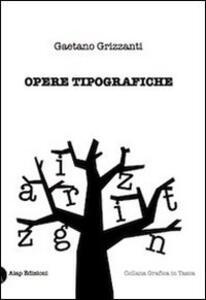 Opere tipografiche - Stefano Grizzanti - copertina