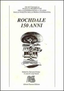 Rochdale 150 anni. Atti del Convegno. Ediz. italiana e inglese - copertina