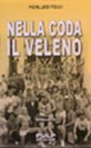 Nella coda il veleno - P. Luigi Felli - copertina