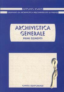 Archivistica generale. Primi elementi - Antonio Romiti - copertina
