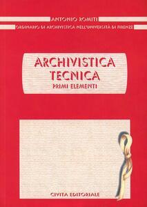 Archivistica tecnica. Primi elementi - Antonio Romiti - copertina