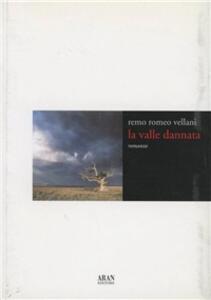 La valle dannata - Remo Romeo Vellani - copertina