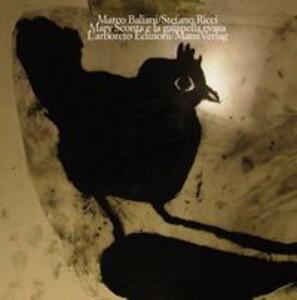 Mary Sconta e la gallinella evasa