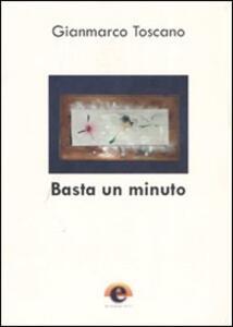 Basta un minuto - Gianmarco Toscano - copertina