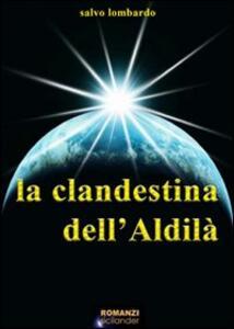 La clandestina dell'aldilà - Salvatore Lombardo - copertina