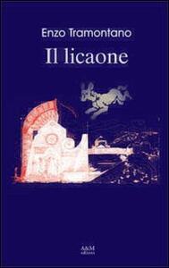 Il licaone - Enzo Tramontano - copertina