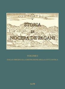 Storia di Nocera de'Pagani. Dalle origini alla distruzione della città antica - Gennaro Orlando - copertina