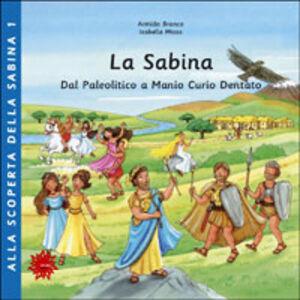 La Sabina. Dal paleolitico a Manio Curio Dentato