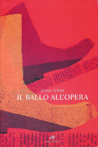 Il ballo all'opera. Ediz. multilingue