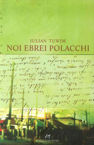 Noi ebrei polacchi - Julian Tuwim - copertina