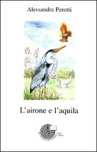 L' airone e l'aquila - Alessandra Perotti - copertina