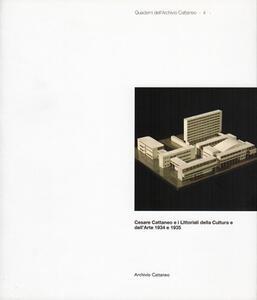 Cesare Cattaneo e i littoriali della cultura e dell'arte 1934 e 1935 - Alessandra Muntoni,Andrea Soffitta,Flavio Mangione - copertina