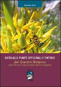 Guida alle piante officinali e tintorie dei giardini botanici del parco nazionale della Majella - copertina