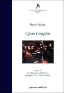 Opere complete. Testo siciliano e italiano - Paolo Maura - copertina