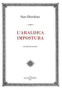 L' araldica impostura - Saro Distefano - copertina