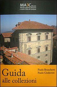 A guide to the collections. MAEC Museo dell'Accademia Etrusca e della Città di Cortona