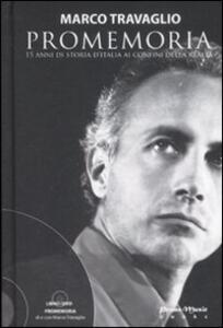 Promemoria. 15 anni di storia d'Italia ai confini della realtà. Con DVD - Marco Travaglio - copertina