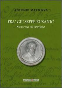 Fra' Giuseppe Eusanio vescovo di Porfirio - Antonio Mattozza - copertina