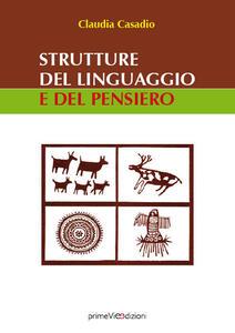 Strutture del linguaggio e del pensiero - Claudia Casadio - copertina