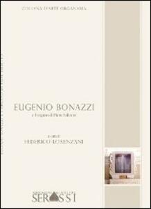 Eugenio Bonazzi e l'organo di Pieve Saliceto - Federico Lorenzani - copertina