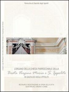 L' organo della chiesa parrocchiale di Gazzoldo degli Ippoliti