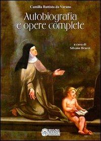 Autobiografia e opere complete - Da Varano Camilla B. - wuz.it