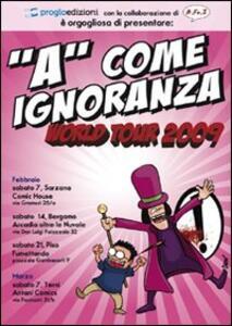 «A» come ignoranza. Vol. 2 - Davide Daw Berardi - copertina