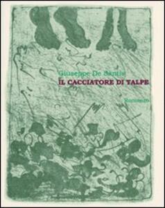 Il cacciatore di talpe - Giuseppe De Santis - copertina