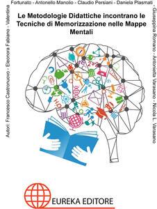 Le metodologie didattiche incontrano le tecniche di memorizzazione nelle mappe mentali - copertina