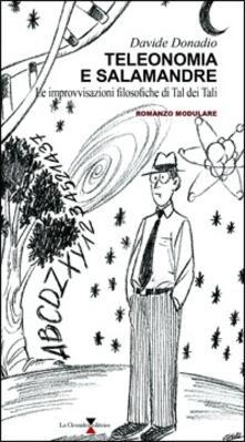Teleonomia e salamandre. Le improvvisazioni filosofiche di Tal dei Tali - Davide Donadio - copertina