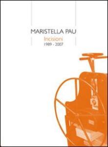 Listadelpopolo.it Maristella Pau. Incisioni (1989-2007) Image