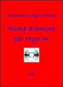 Rime d'amore per Hyo In - Nazzareno L. Todarello - copertina