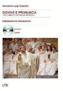 Ristorantezintonio.it Dizione e pronuncia. Corso completo per parlare in pubblico e CD-ROM. Con CD Audio Image