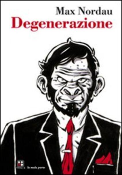 Degenerazione - Max Nordau - copertina