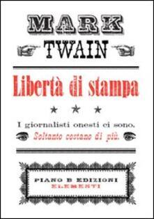 Libertà di stampa - Mark Twain - copertina