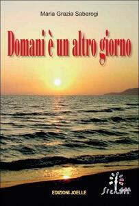 Domani è un altro giorno - M. Grazia Saberogi - copertina