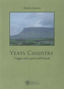 Yeats country. Viaggio nello spirito dell'Irlanda - Andrea Lessona - copertina
