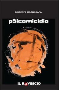 Psicomicidio - Giuseppe Magnarapa - copertina