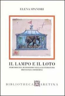 Grandtoureventi.it Il lampo e il loto. Percorsi del buddhismo nella letteratura britannica moderna Image