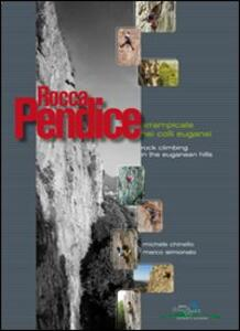 Rocca Pendice. Arrampicate nei colli Euganei