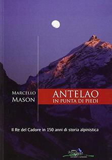 Listadelpopolo.it Antelao in punta di piedi. Il re del Cadore in 150 anni di storia alpinistica Image