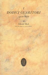 I dodici guaritori e gli altri rimedi - Edward Bach - copertina