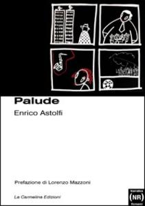 Libro Palude Enrico Astolfi