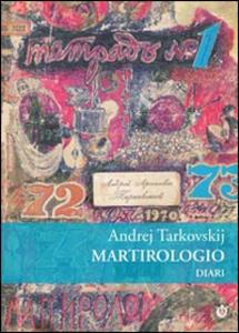 Martirologio. Diario 1970-1986 - Andrej Tarkovskij - copertina