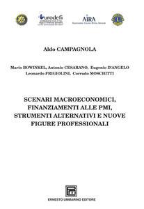 Scenari macroeconomici, finanziamenti alle PMI, strumenti alternativi e nuove figure professionali - copertina