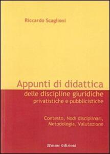 Appunti di didattica delle discipline giuridiche privatistiche e pubblicistiche - Riccardo Scaglioni - copertina