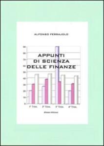 Appunti di scienza delle finanze - Alfonso Ferrajolo - copertina