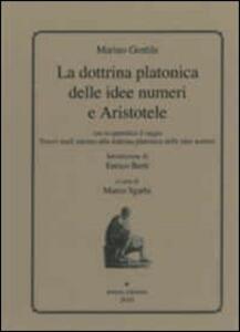 La dottrina platonica delle idee numeri e aristotele - Marino Gentile - copertina
