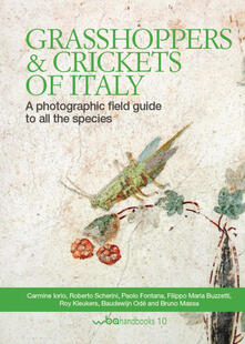 Grasshoppers and crickets of Italy. A photographic field guide to all the species.pdf